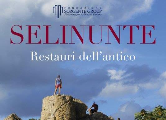 """Restaurare, integrare e ricostruire, come conservare il patrimonio monumentale antico: """"Selinunte. Restauri dall'antico"""""""